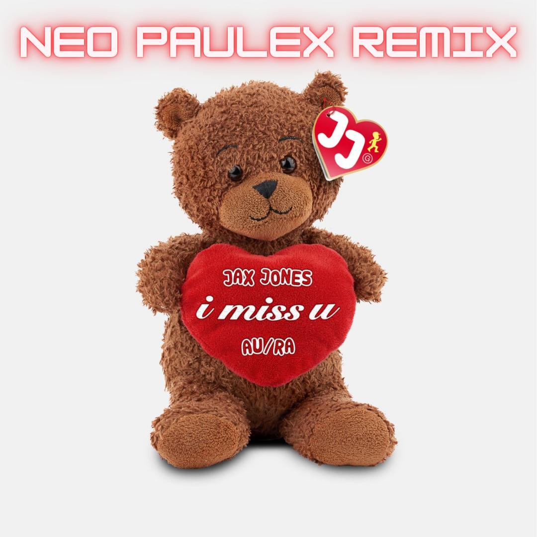 jax-jones-aura-i-miss-you-neo-paulex-remix-2